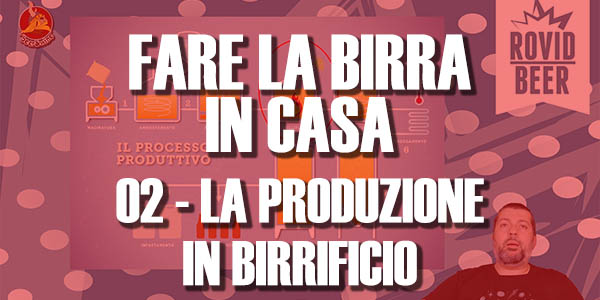 FARE LA BIRRA IN CASA – 02